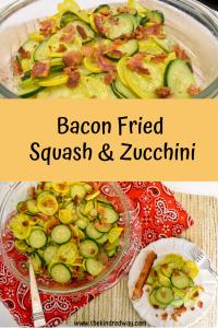Bacon Fried Squash & Zucchini